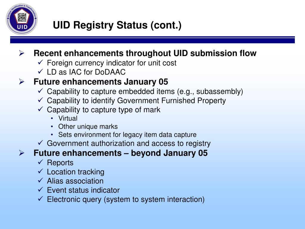 UID Registry Status (cont.)
