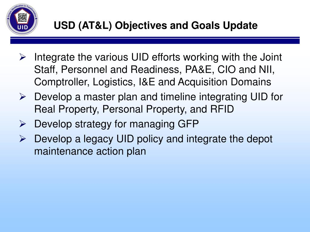 USD (AT&L) Objectives and Goals Update
