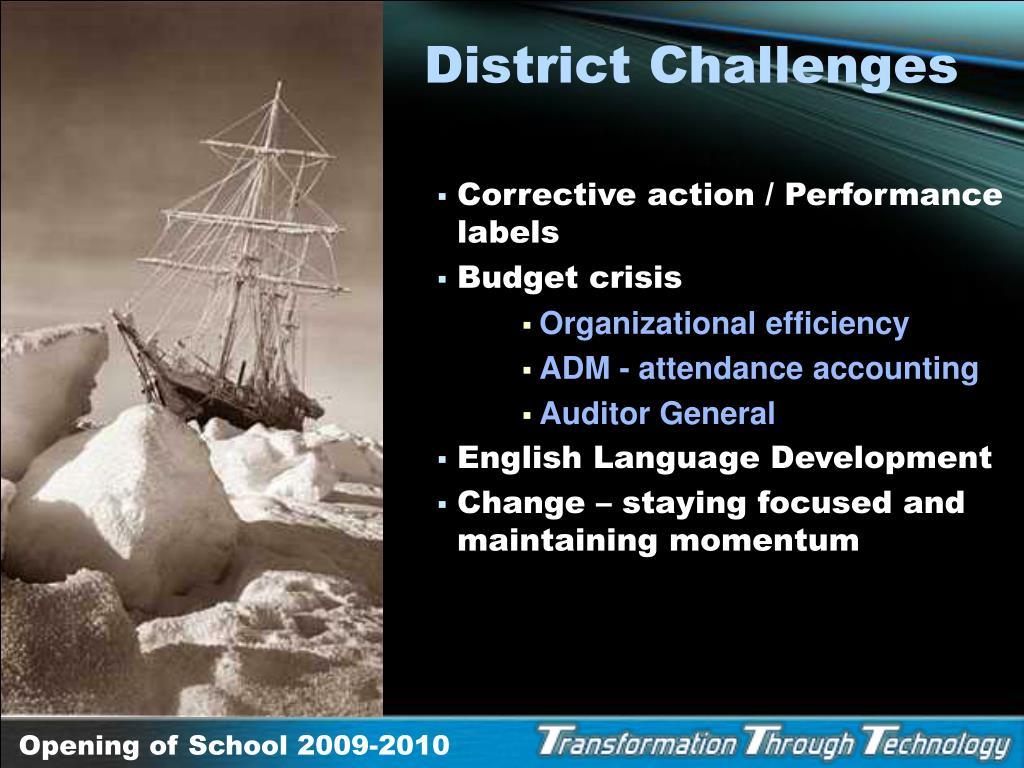 District Challenges