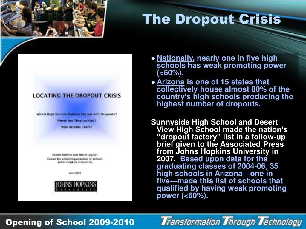 The Dropout Crisis