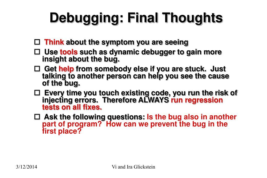 Debugging: Final Thoughts