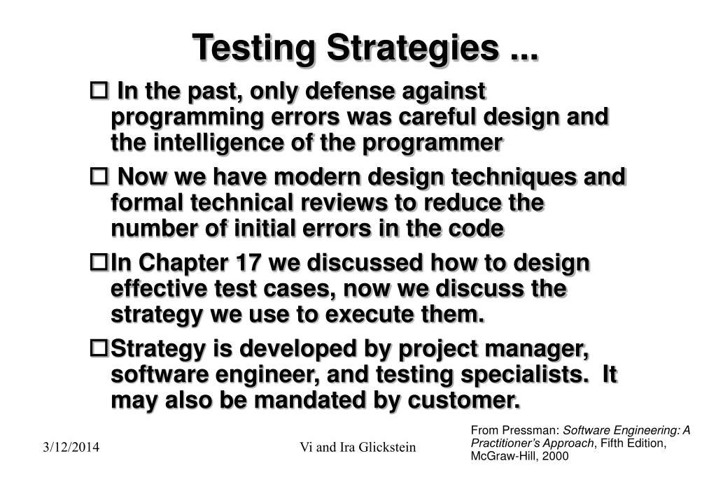 Testing Strategies ...
