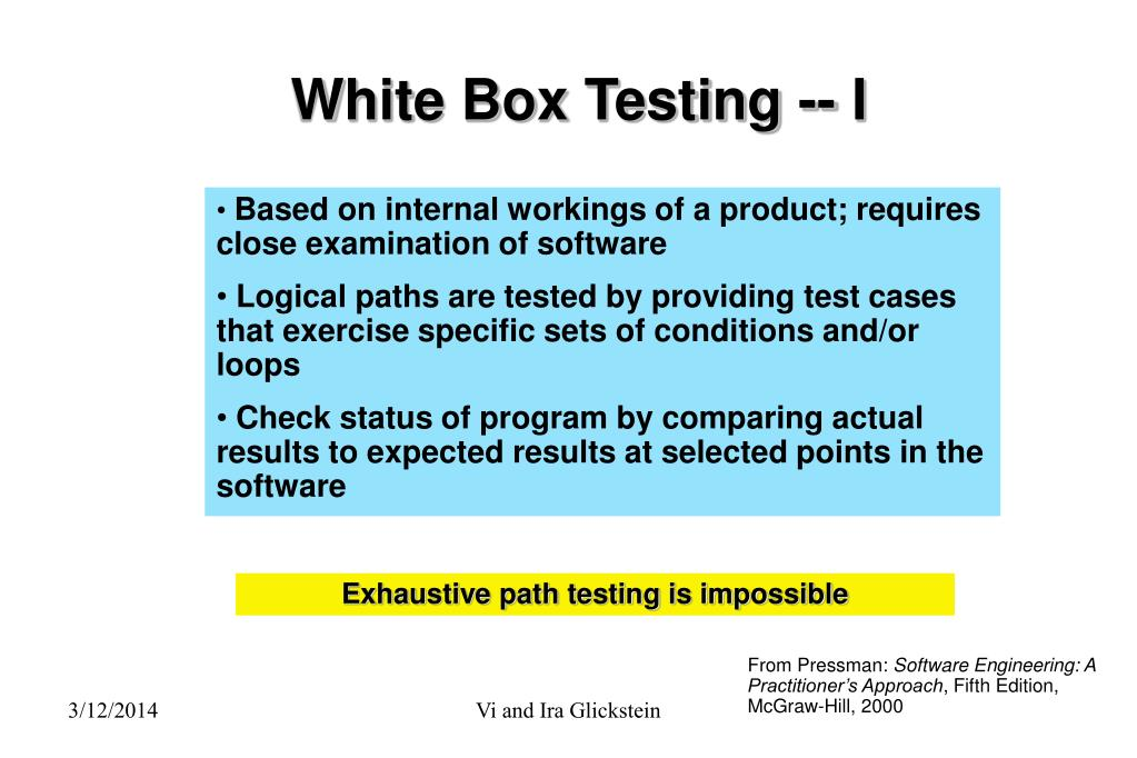 White Box Testing -- I