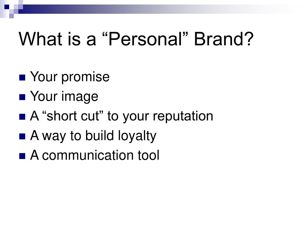 """What is a """"Personal"""" Brand?"""