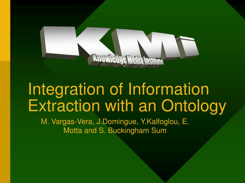 integration of information extraction with an ontology l.