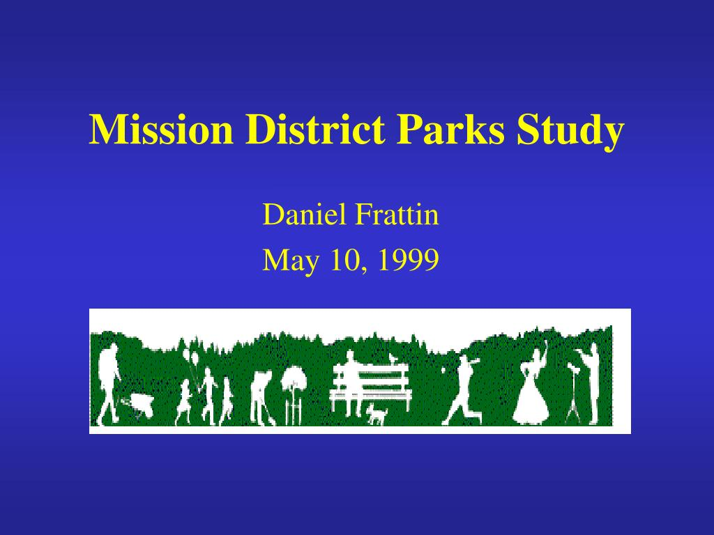 mission district parks study l.