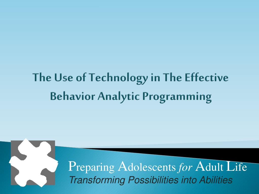 The Use of Technology in The Effective Behavior Analytic Programming