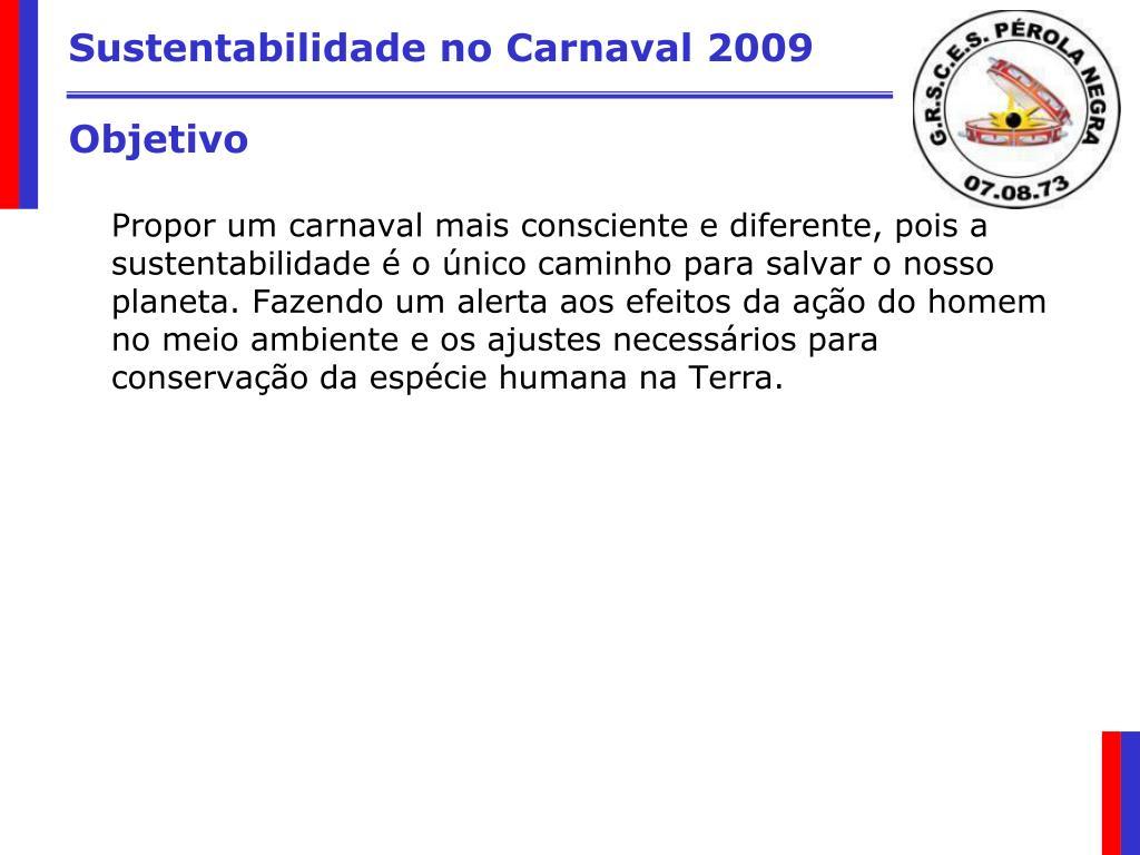 Sustentabilidade no Carnaval 2009