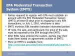 epa moderated transaction system emts