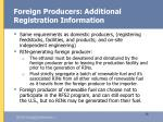 foreign producers additional registration information