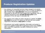 producer registration updates