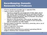 recordkeeping domestic renewable fuel producers