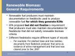 renewable biomass general requirements