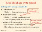 read ahead and write behind