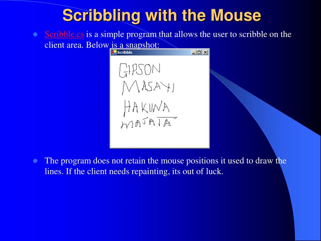 Scribbling with the Mouse