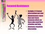focused assistance