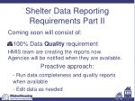 shelter data reporting requirements part ii