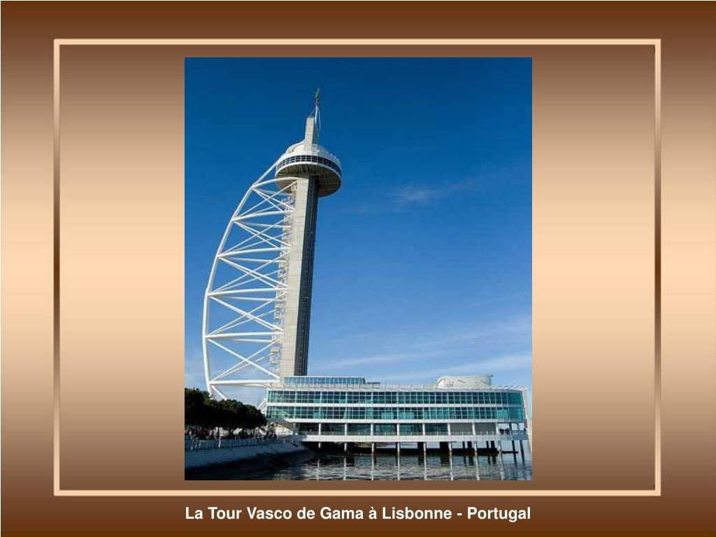 La Tour Vasco de Gama à Lisbonne - Portugal