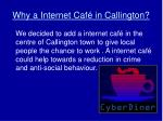 why a internet caf in callington
