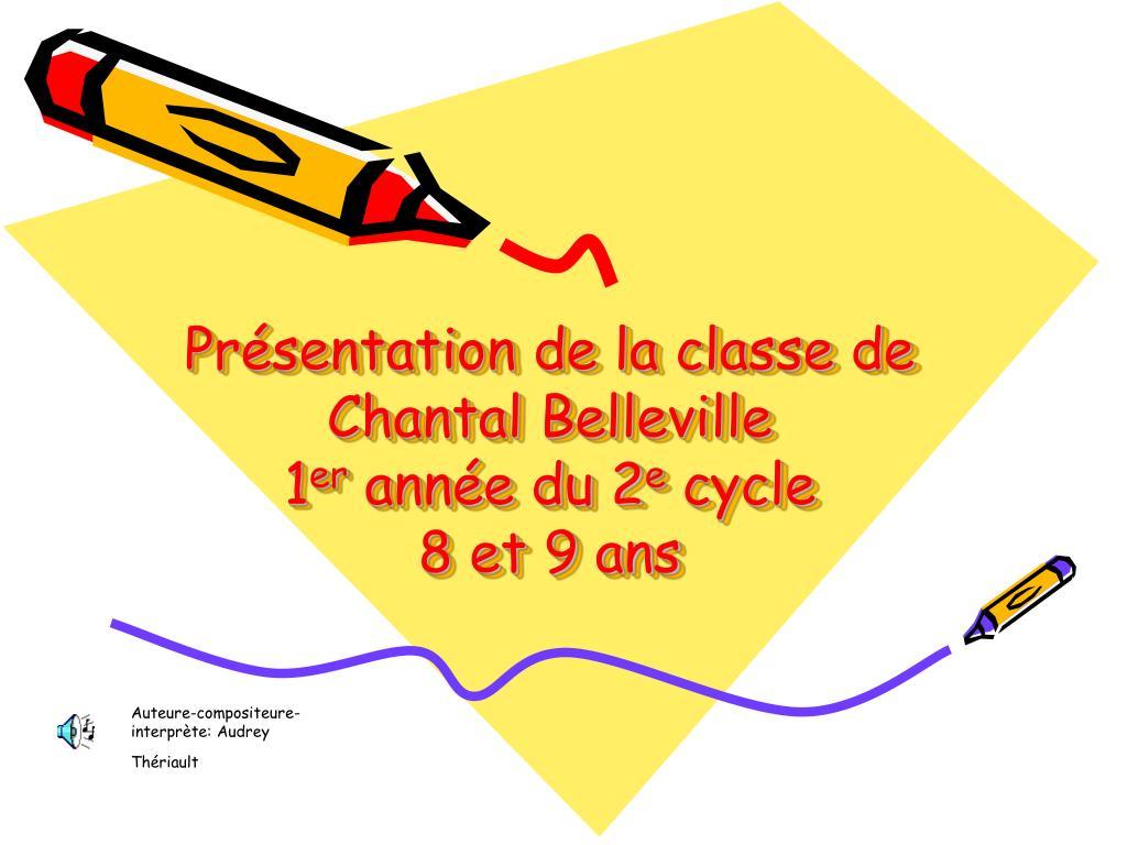 Présentation de la classe de Chantal Belleville