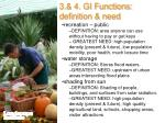 3 4 gi functions definition need