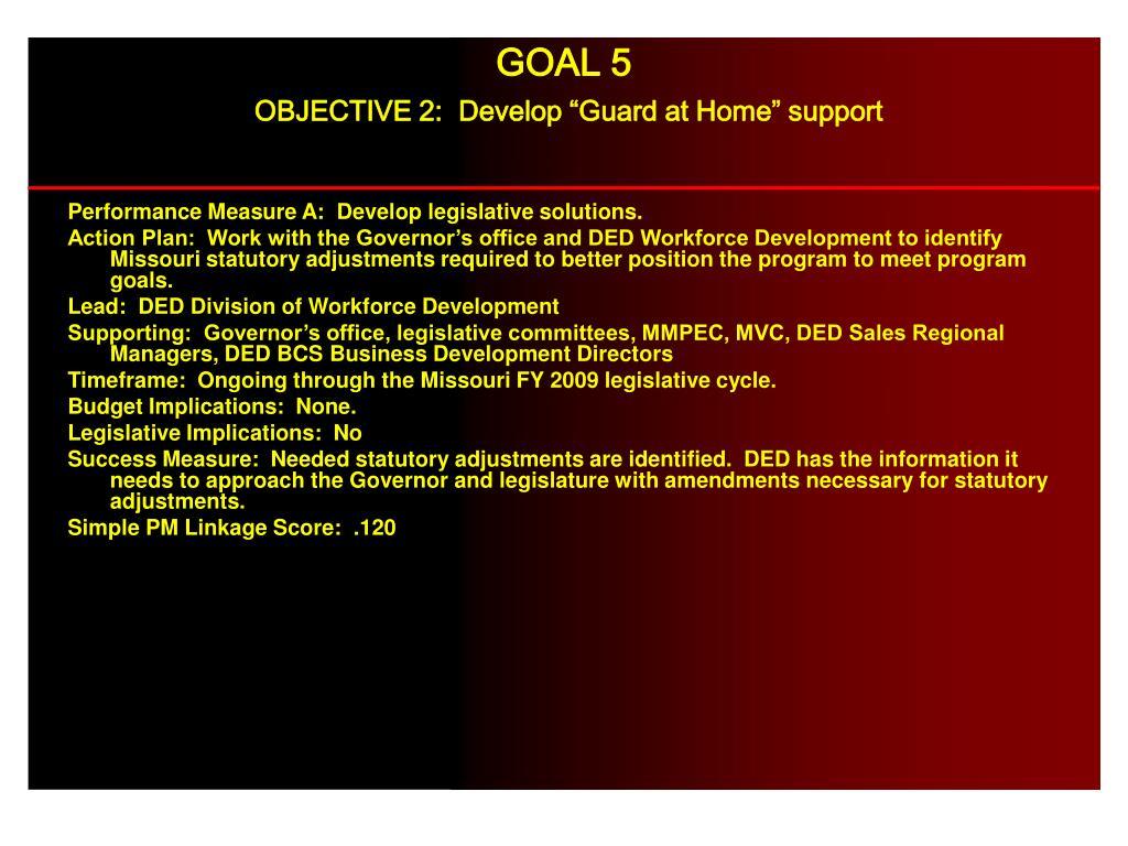 Performance Measure A:  Develop legislative solutions.