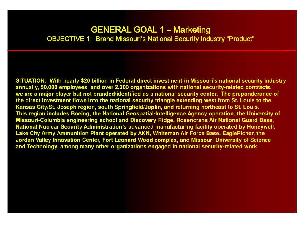 GENERAL GOAL 1 – Marketing