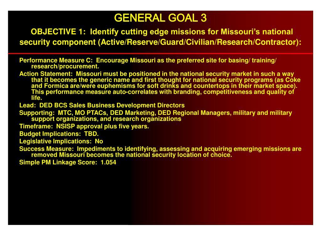 Performance Measure C:  Encourage Missouri as the preferred site for basing/ training/ research/procurement.