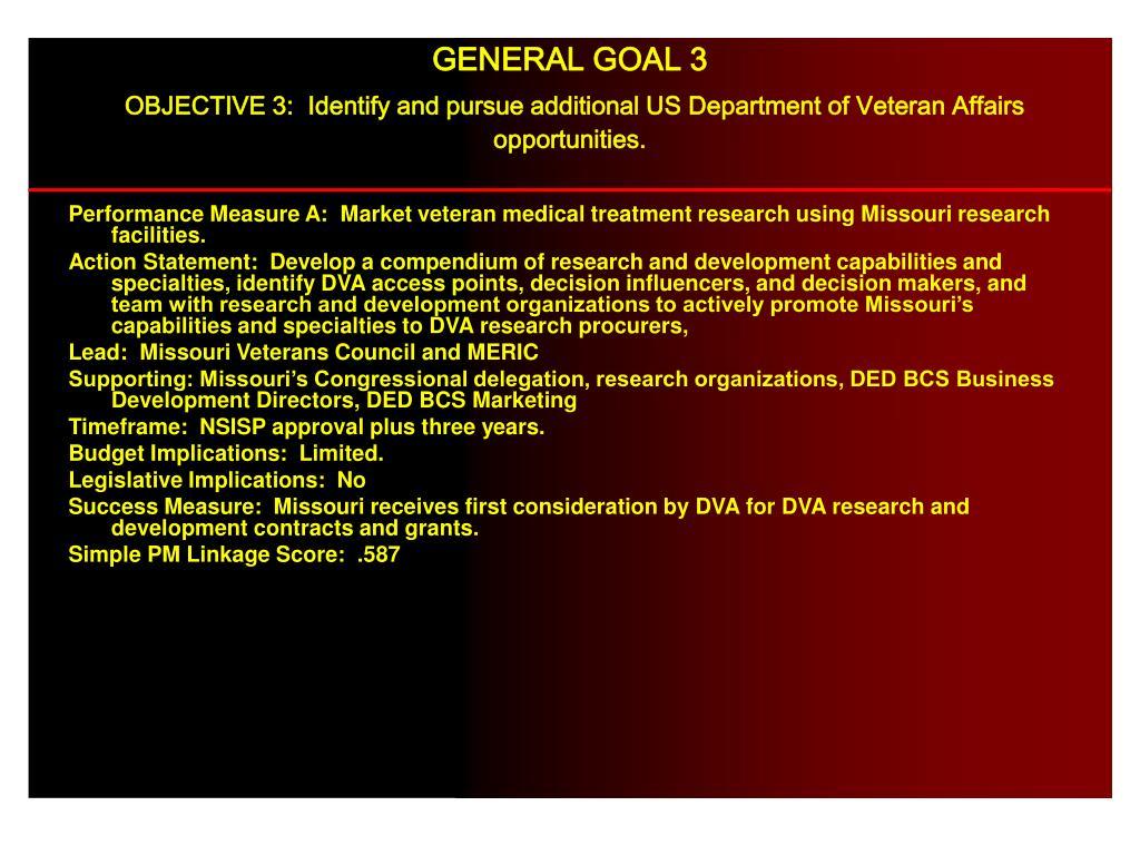 Performance Measure A:  Market veteran medical treatment research using Missouri research facilities.