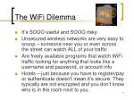 the wifi dilemma