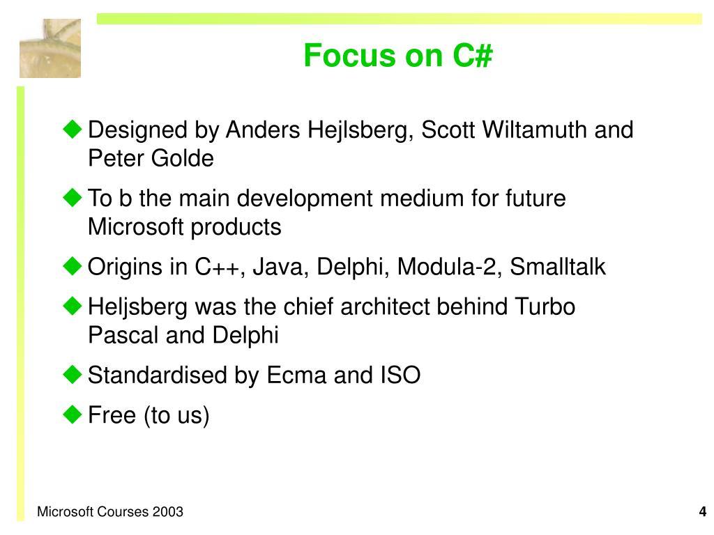 Focus on C#