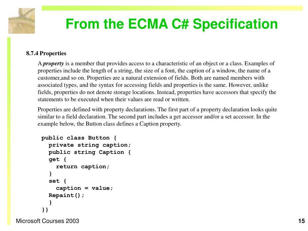 From the ECMA C# Specification
