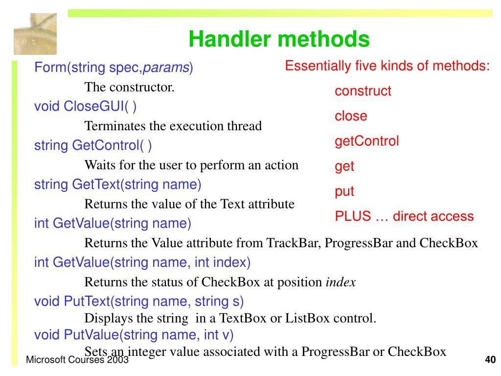 Handler methods