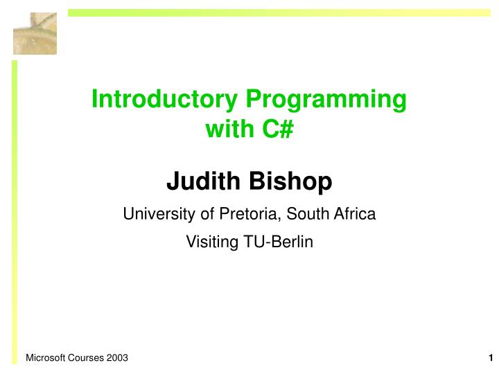 Introductory programming with c