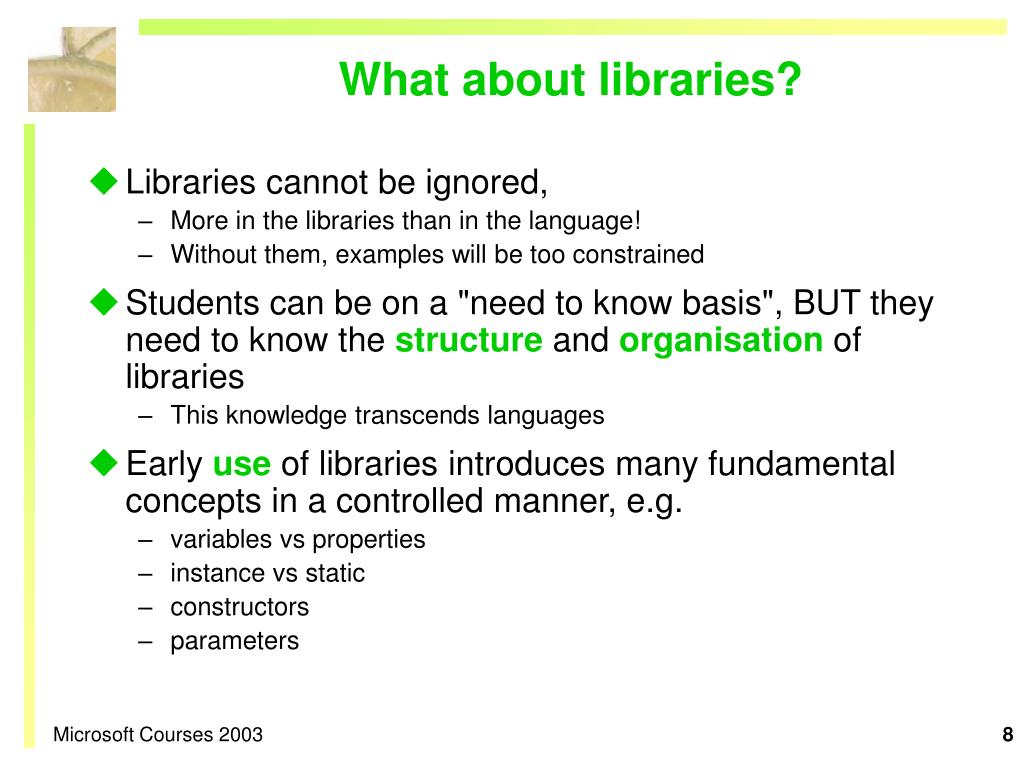 What about libraries?