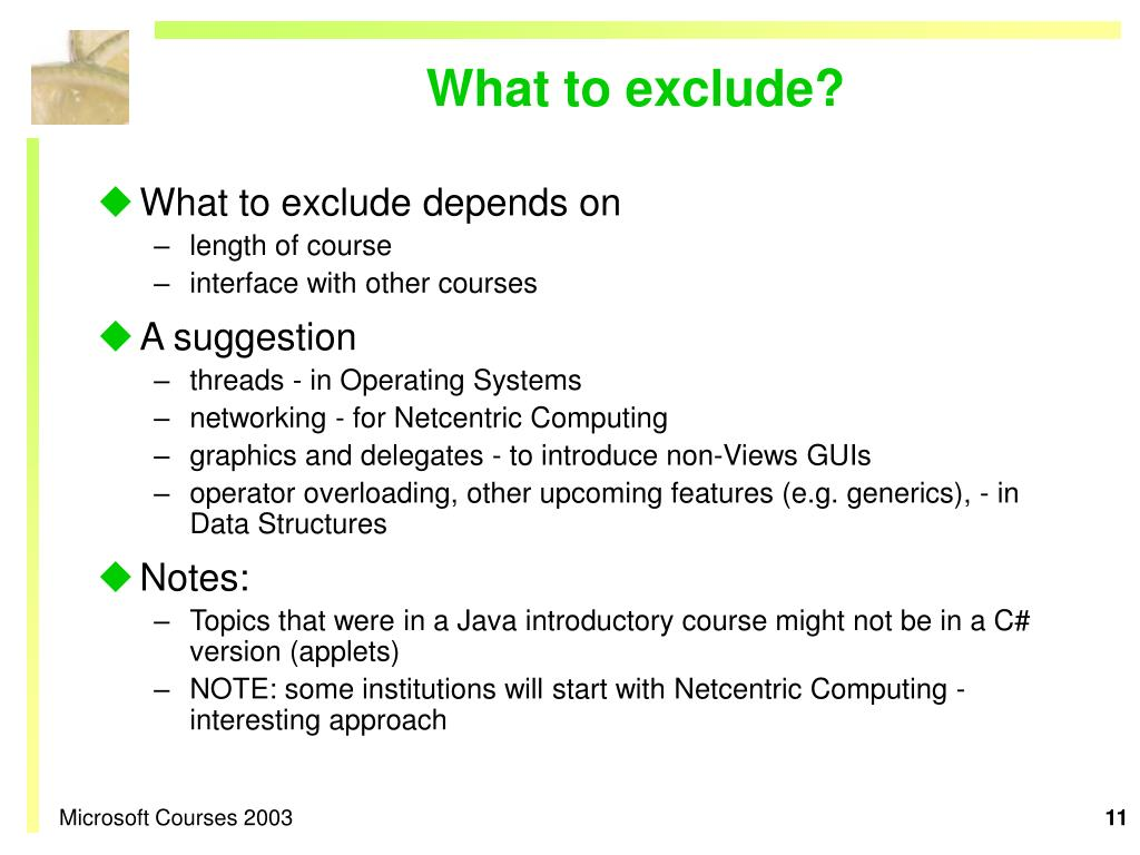 What to exclude?
