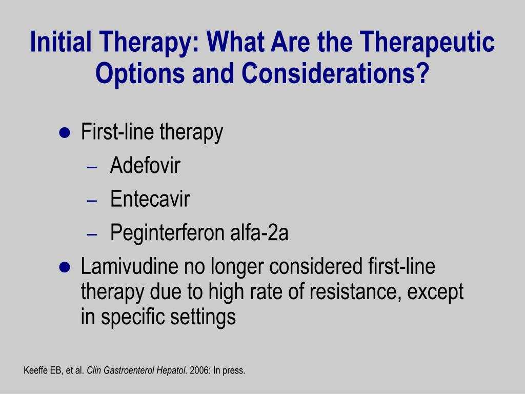 Initial Therapy: What Are the Therapeutic Options and Considerations?