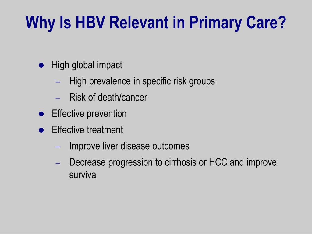 Why Is HBV Relevant in Primary Care?