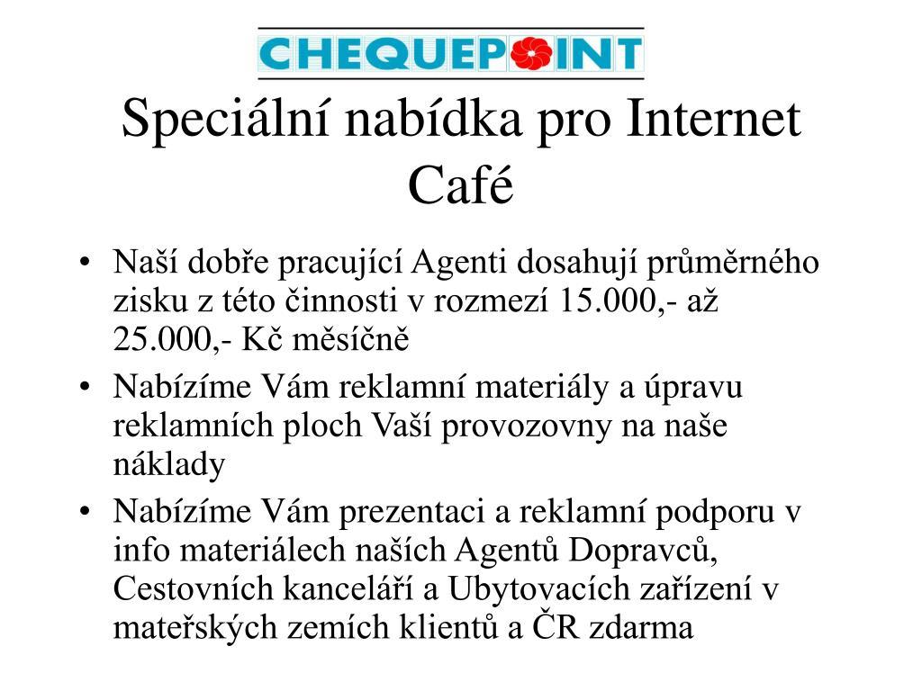 speci ln nab dka pro internet caf l.