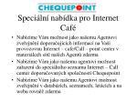 speci ln nab dka pro internet caf2