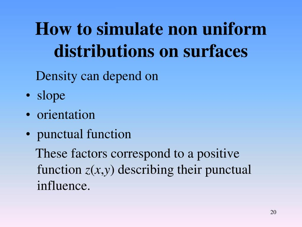 How to simulate non uniform distributions on surfaces