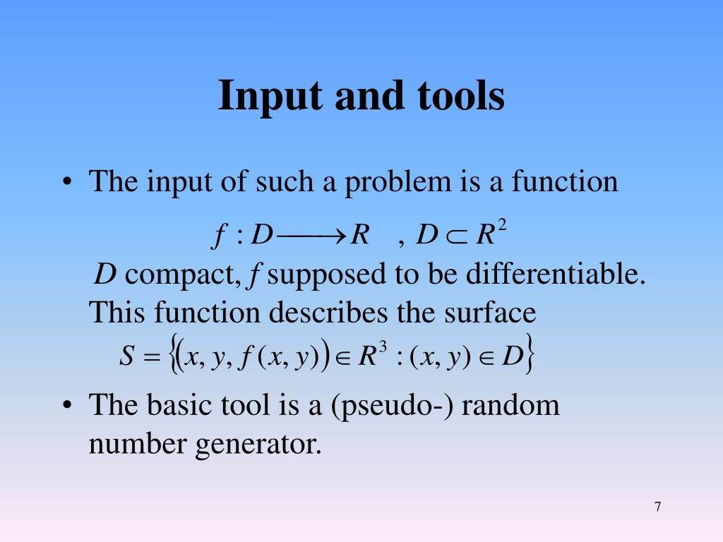 Input and tools