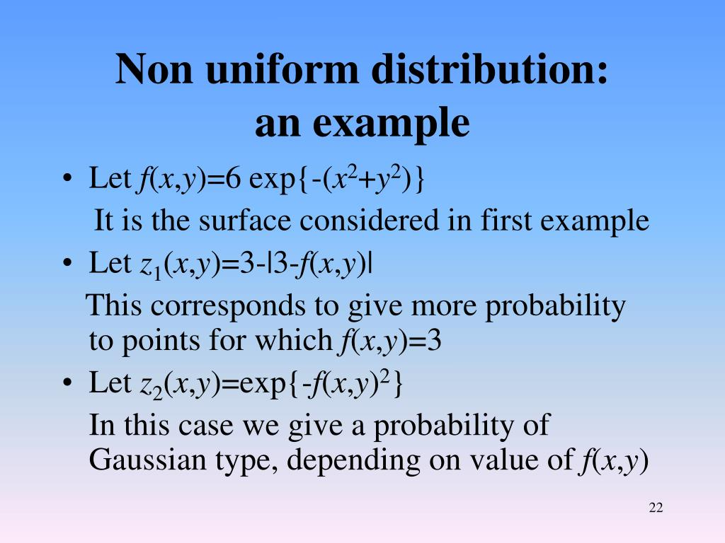 Non uniform distribution: