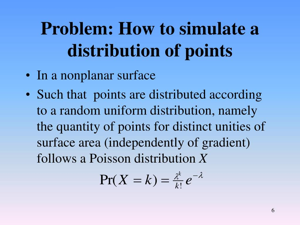 Problem: How to simulate a distribution of points