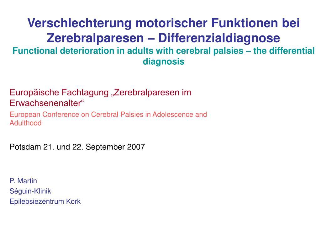 Verschlechterung motorischer Funktionen bei Zerebralparesen – Differenzialdiagnose