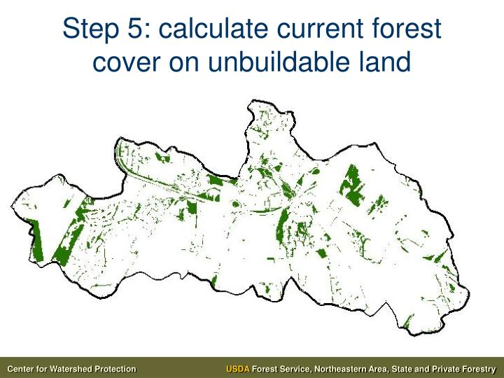 Step 5: calculate current forest cover on unbuildable land
