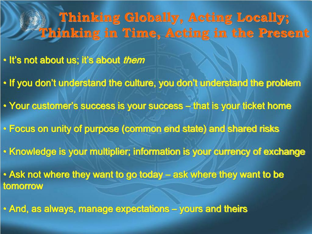 Thinking Globally, Acting Locally;