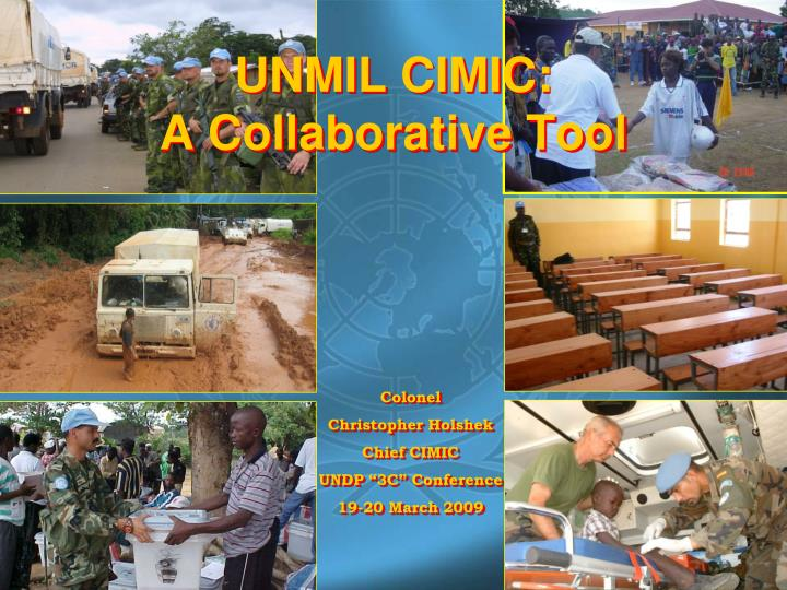 Unmil cimic a collaborative tool