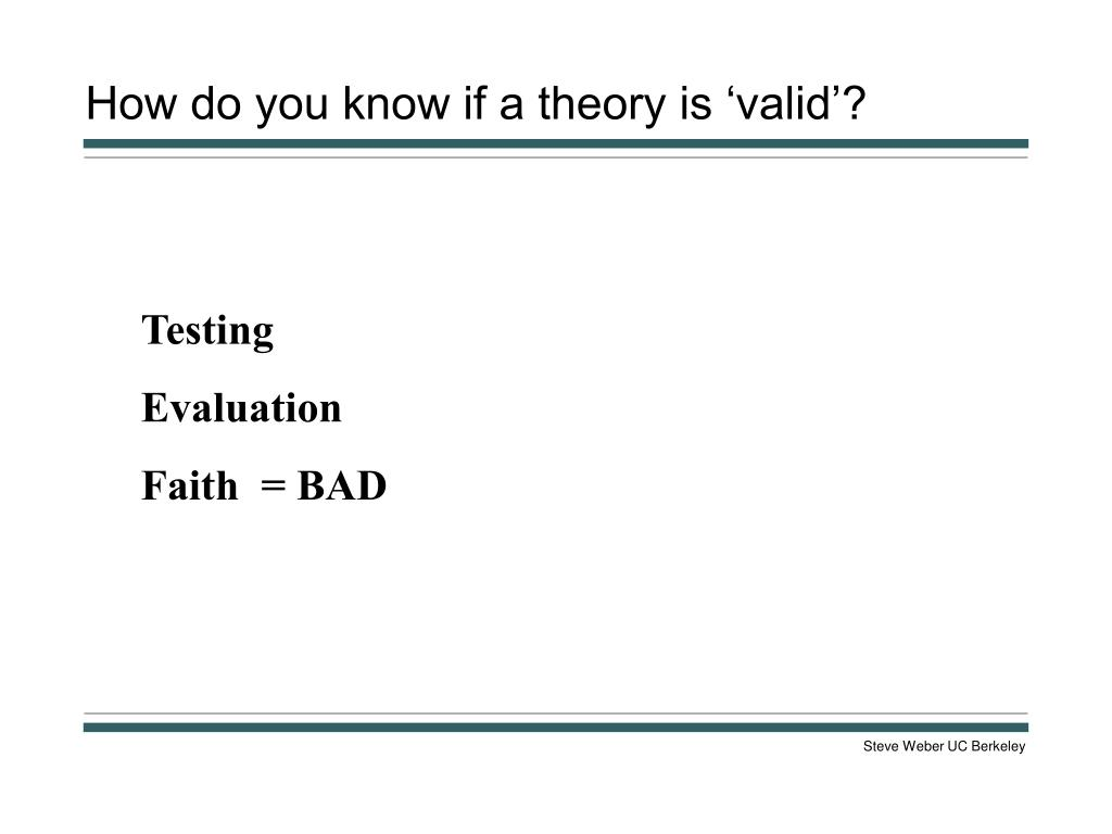How do you know if a theory is 'valid'?