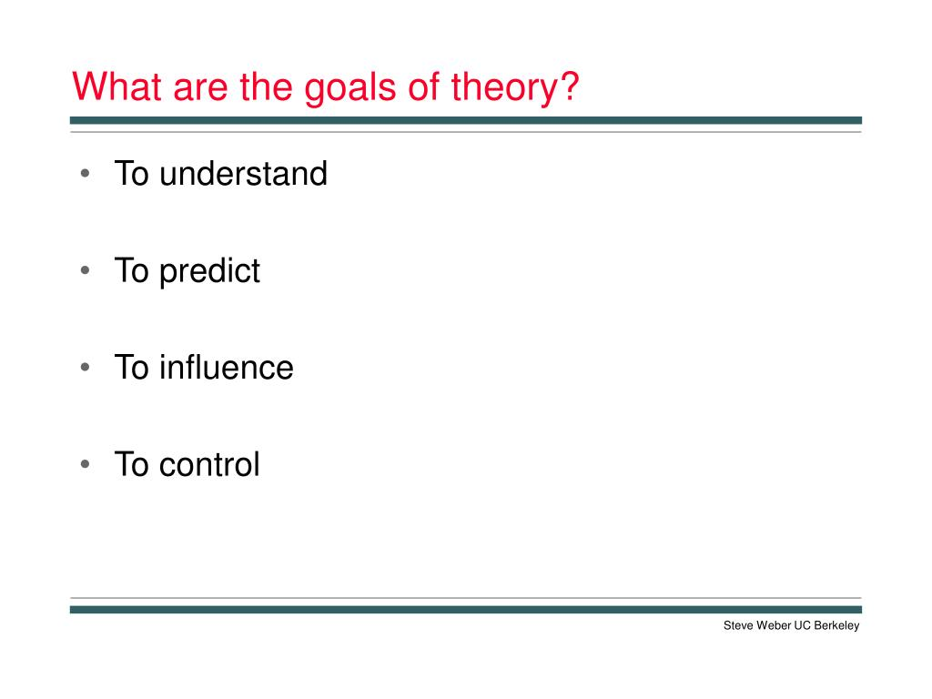 What are the goals of theory?